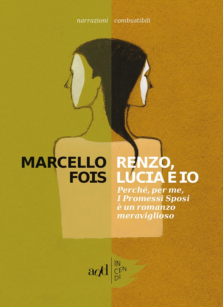 Renzo, Lucia E Io
