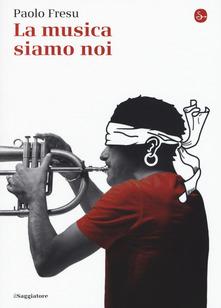 La Musica Siamo Noi