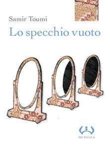 Lo Specchio Vuoto