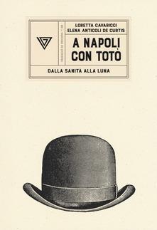 A Napoli Con Totò