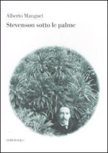 Stevenson Sotto Le Palme