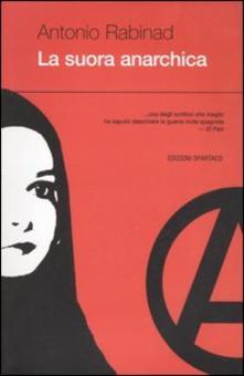 La Suora Anarchica