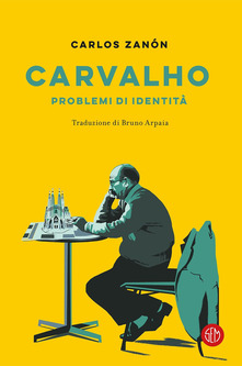 Carvalho. Problemi D'identità