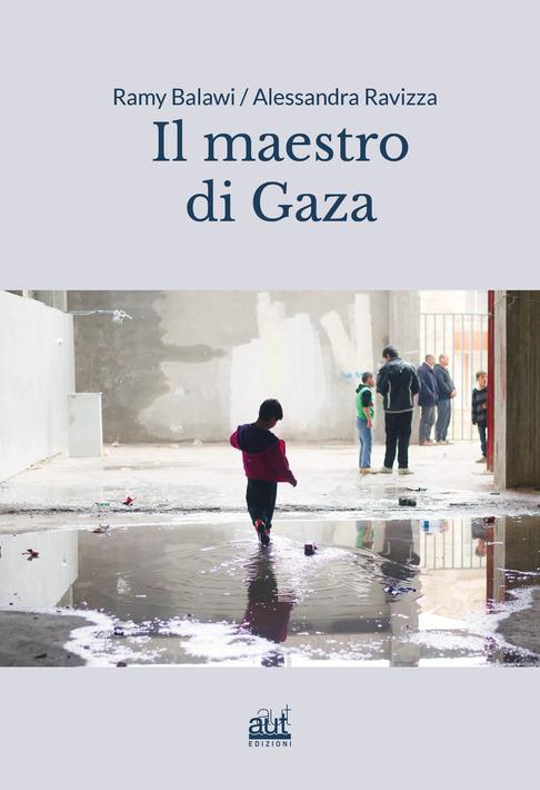 Il Maestro Di Gaza