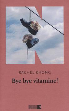 Bye Bye Vitamina!