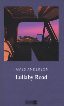 Lullaby Road. La Serie Del Deserto. Vol. 2