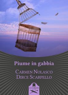 Piume In Gabbia