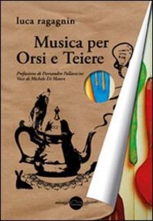 Musica Per Orsi E Teiere