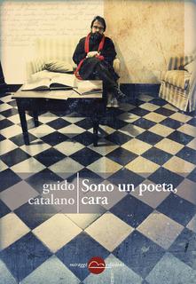 Sono Un Poeta, Cara