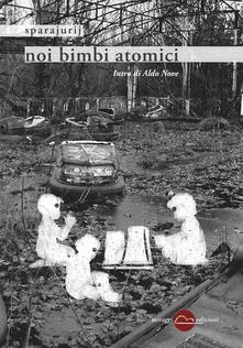 Noi Bimbi Atomici