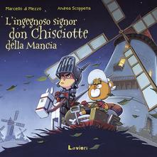 L'ingegnoso Signor Don Chisciotte Della Mancia