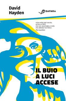 Il Buio A Luci Accese