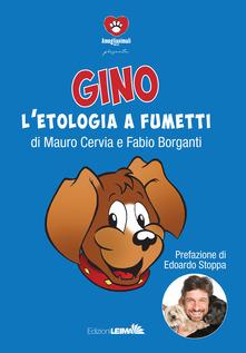 Gino E L'etologia A Fumetti
