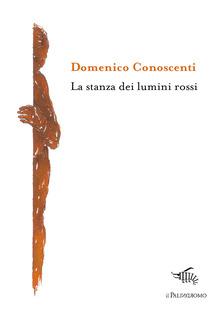 La Stanza Dei Lumini Rossi
