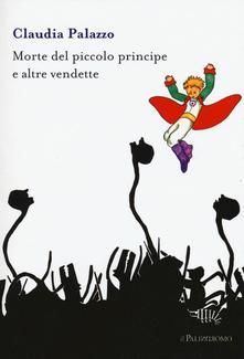 Morte Del Piccolo Principe E Altre Vendette