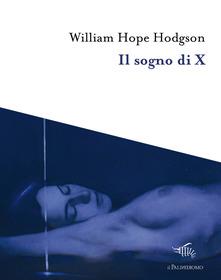 Il Sogno Di X