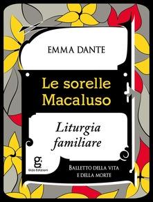 Le Sorelle Macaluso. Liturgia Familiare