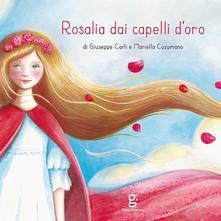 Rosalia Dai Capelli D'oro