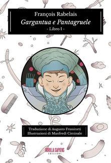 Gargantua E Pantagruele Vol. 1