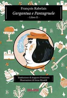 Gargantua E Pantagruele Vol. 2
