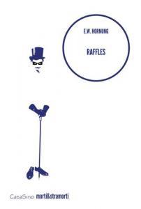 Raffles. The Amateur Cracksman