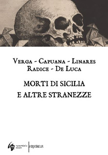 Morti Di Sicilia E Altre Stranezze