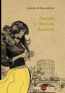 Amore A Tiratura Limitata