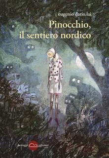 Pinocchio E Il Sentiero Nordico