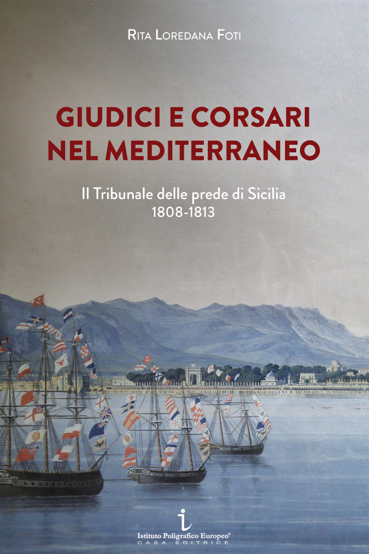 Giudici E Corsari Nel Mediterraneo