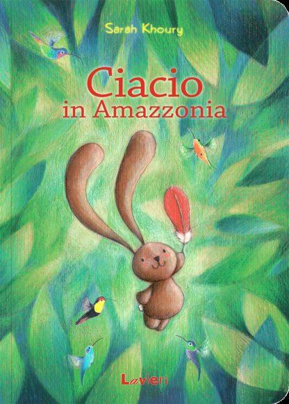 Ciacio In Amazzonia